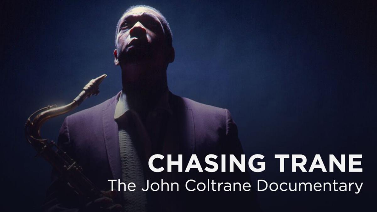 Urodziny Johna Coltrane'a: Chasing Trane