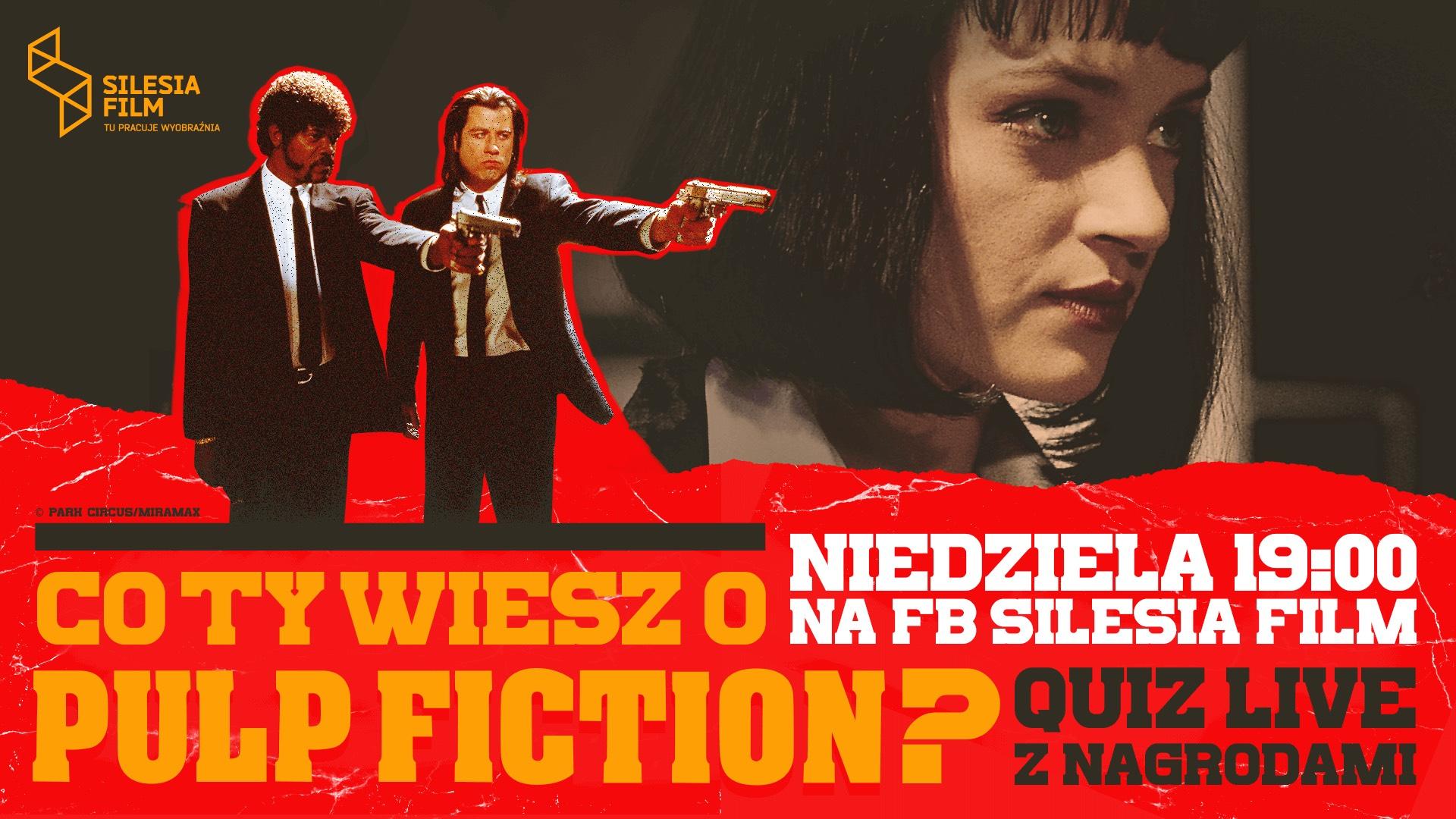 """Co Ty wiesz o """"Pulp Fiction""""? Quiz na żywo"""