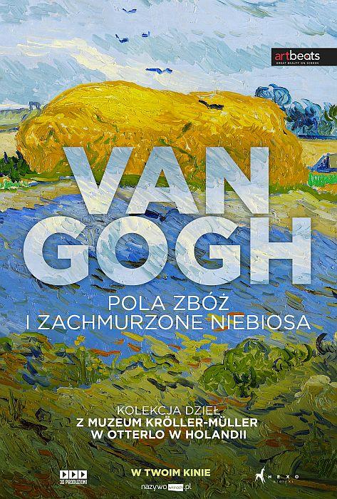 Sztuka na Ekranie: Art Beats: Van Gogh. Pola zbóż i zachmurzone niebiosa